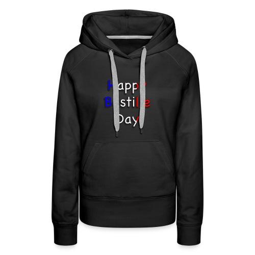 Happy Bastille Day - Women's Premium Hoodie