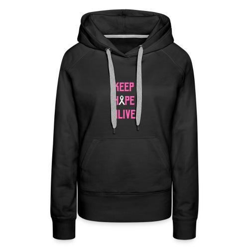 Keep Hope Alive Cancer Awareness T-Shirt - Women's Premium Hoodie