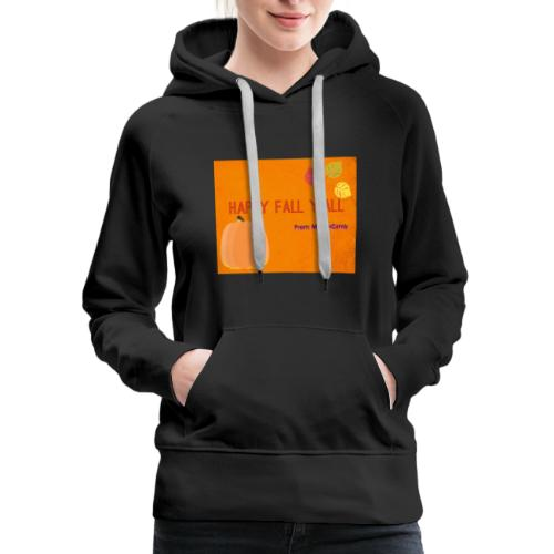 Happy Fall Y'all - Women's Premium Hoodie