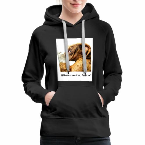 Whoever Smelt it, Dealt it - Women's Premium Hoodie