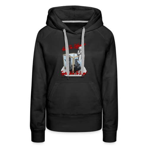 Your The Difference - Women's Premium Hoodie