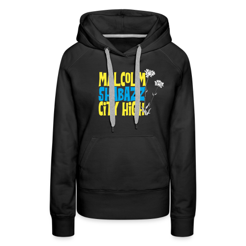Malcolm Shabazz City High - Women's Premium Hoodie