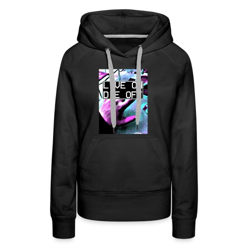 Clyde North ''LIVE ON DIE OFF'' - Women's Premium Hoodie