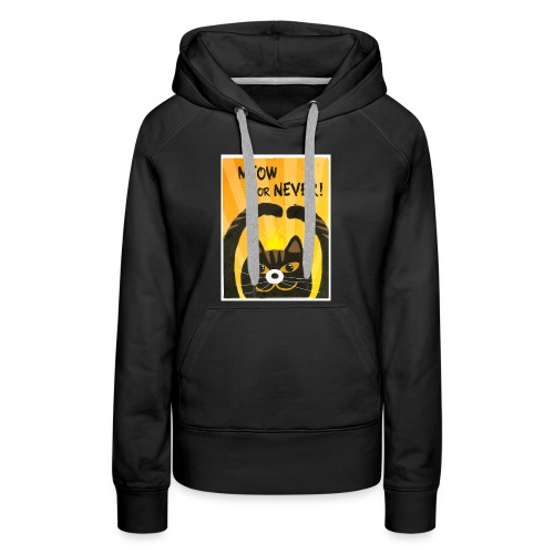 Meow or Never - Women's Premium Hoodie