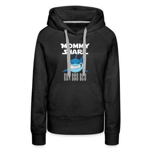 Mommy Shark T-shirt - Women's Premium Hoodie