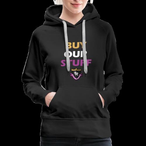 Buy Our Stuff Puissant Royale Logo - Women's Premium Hoodie