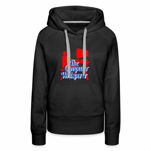 The Computer Whisperer - Women's Premium Hoodie