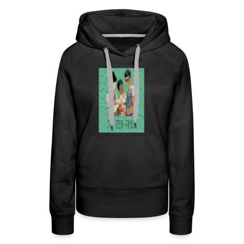 THE TEEN TROLLS - T-SHIRT - Women's Premium Hoodie