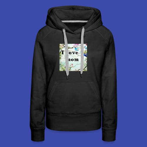 Love for Mom - Women's Premium Hoodie