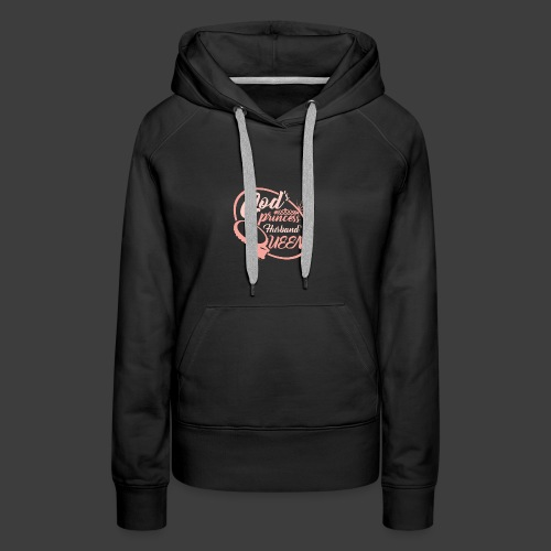 God's Princess Husband's Queen - Women's Premium Hoodie