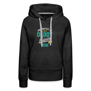 Promoted To Daddy Again 2017 - Women's Premium Hoodie