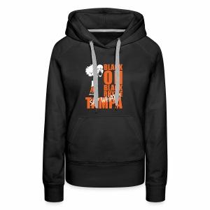Black on Black Rhyme Tampa #1 - Women's Premium Hoodie