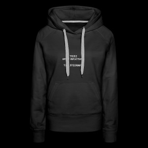 The Struggle Shirts - Women's Premium Hoodie