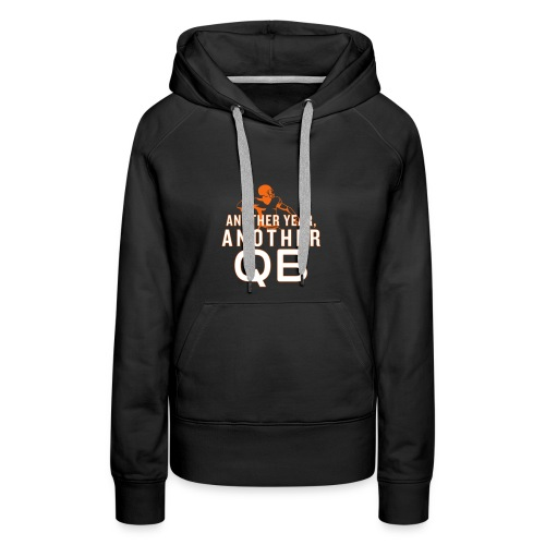 Another Year, Another QB - Women's Premium Hoodie