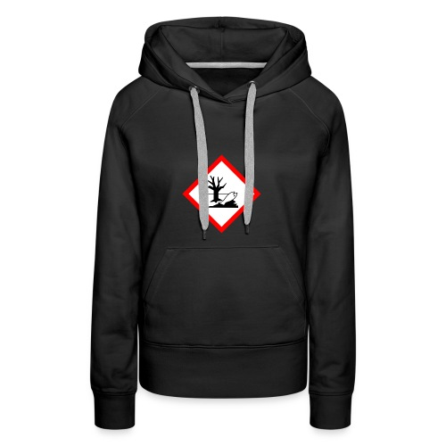 danger for the environment - Women's Premium Hoodie