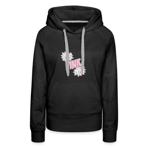 Pop Pink Pow - Women's Premium Hoodie