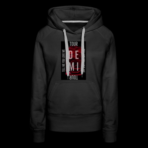 Demi Tell Me You Love Me Tour Shirt - Women's Premium Hoodie