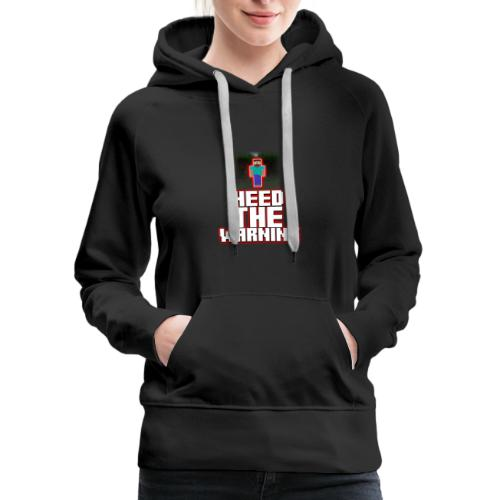 Heed The Warning #HerobrineMovie - Women's Premium Hoodie