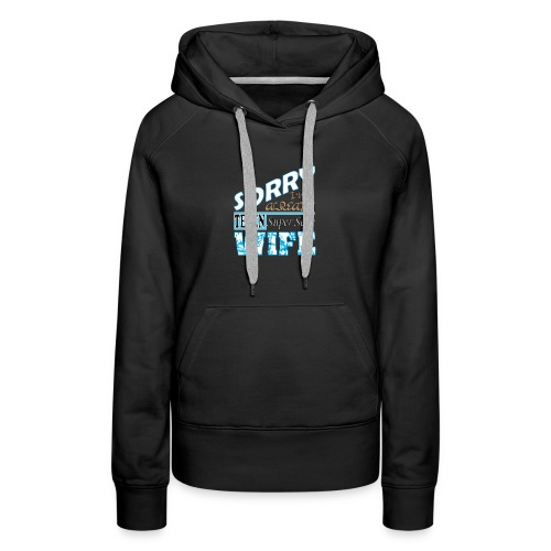 Super sexy Wife t shirt - Women's Premium Hoodie