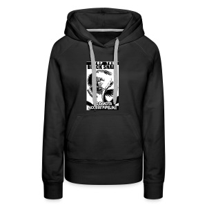 Stop the Black Snake NODAPL - Women's Premium Hoodie