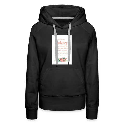 Mothers - Women's Premium Hoodie