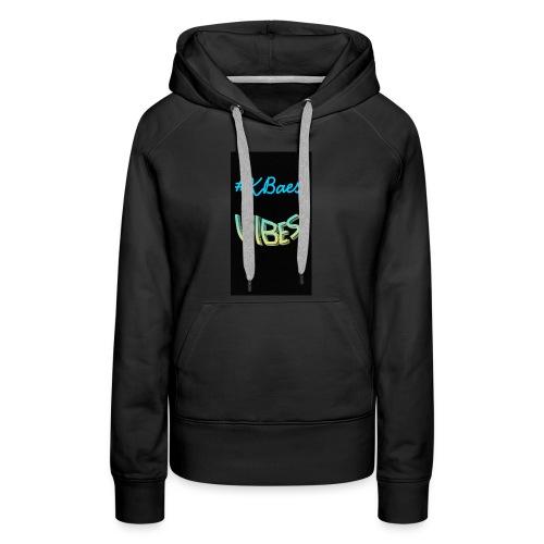 #Kbaes Vibes - Women's Premium Hoodie