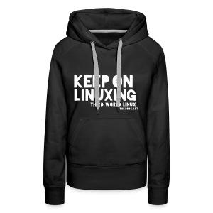 Keep on Linuxing - Women's Premium Hoodie