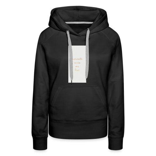 Naturelle Suits Me iPhone Case - Women's Premium Hoodie