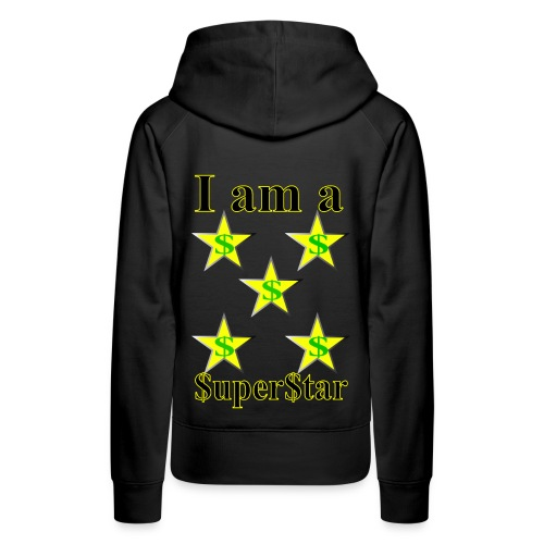 I am a SuperStar all collections - Women's Premium Hoodie