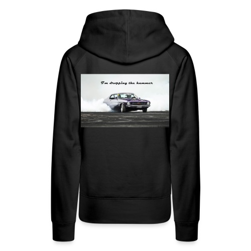 droping the hammer - Women's Premium Hoodie