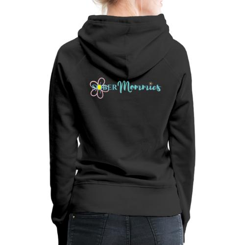 Sober Mommies Merch - Women's Premium Hoodie