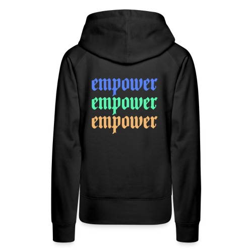 Empower Multi-Colored Special Edition - Women's Premium Hoodie