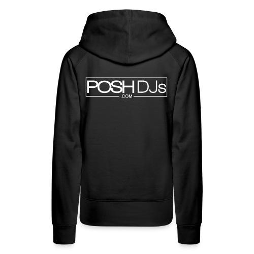 POSH DJs White Logo - Women's Premium Hoodie