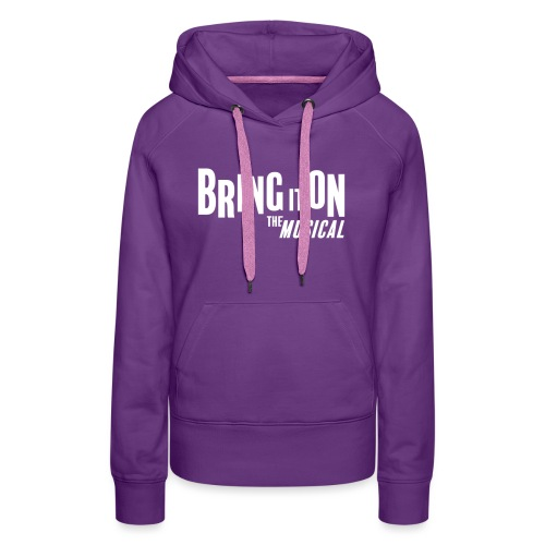 Bring It On - Women's Premium Hoodie