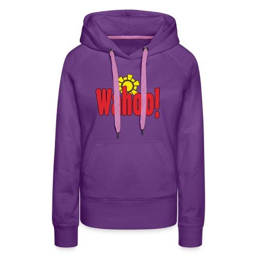 Wahoo! - Women's Premium Hoodie