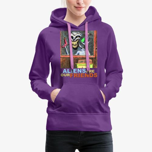 Aliens Are Our Friends - Women's Premium Hoodie