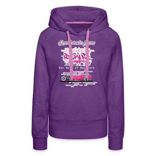 Rumble Bronx Pink Rat Rod 1 - Women's Premium Hoodie