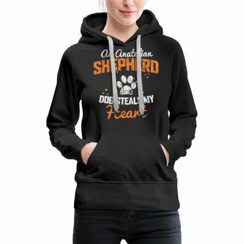 AN ANATOLIAN SHEPHERD DOG STEALS MY HEART - Women's Premium Hoodie