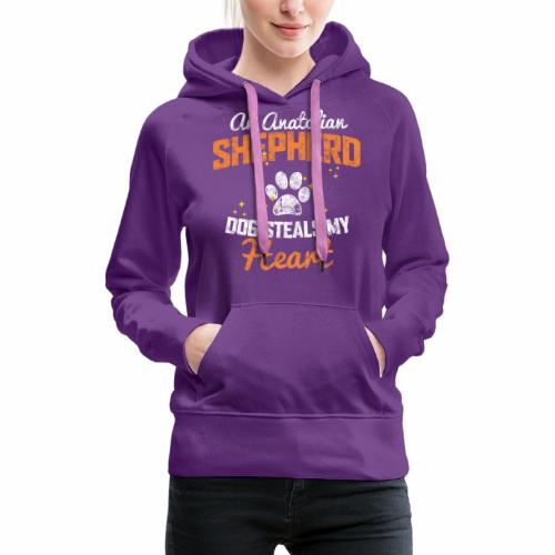 AN ANATOLIAN SHEPHERD DOG STEALS MY HEART - Women's Premium Hoodie
