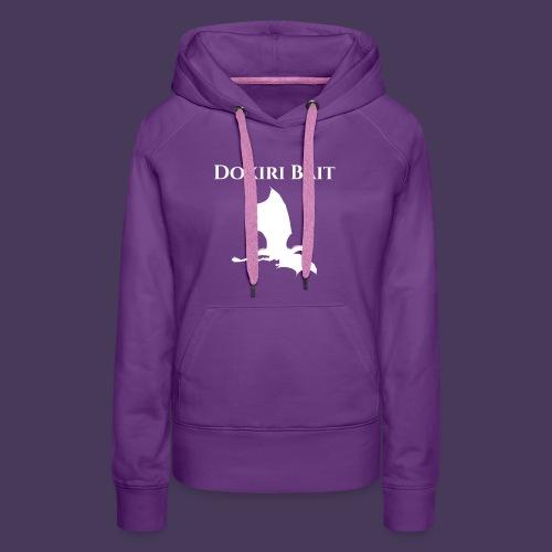 Dokiri Bait White - Women's Premium Hoodie