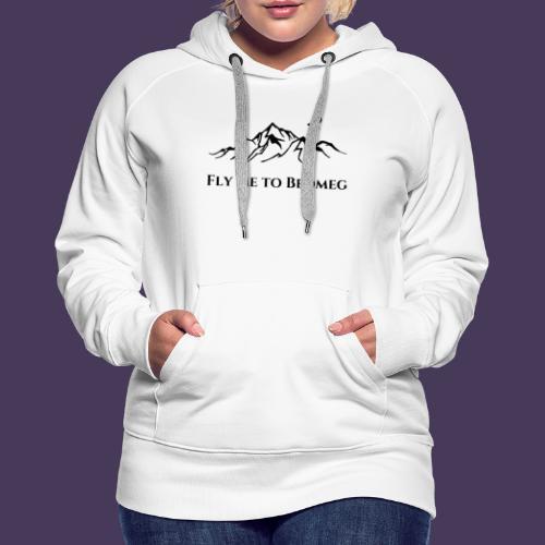 Fly Me To Bedmeg (black) - Women's Premium Hoodie