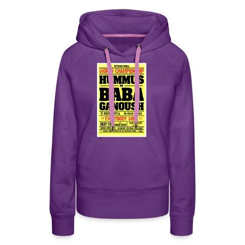 Hummus vs Baba Ganoush - Women's Premium Hoodie