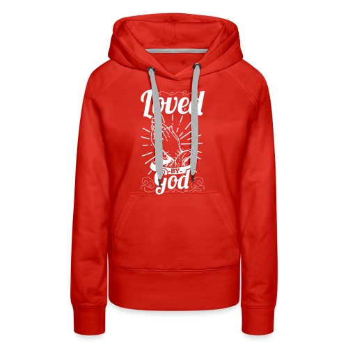 Loved By God (White Letters) - Women's Premium Hoodie
