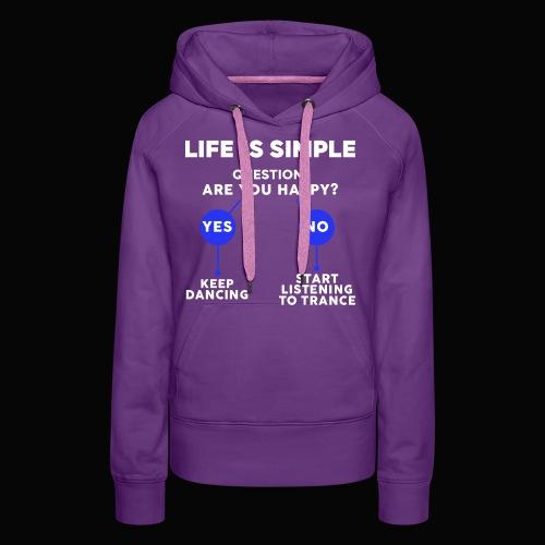 Life Is Simple - Women's Premium Hoodie