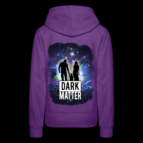 Dark Matter - Women's Premium Hoodie
