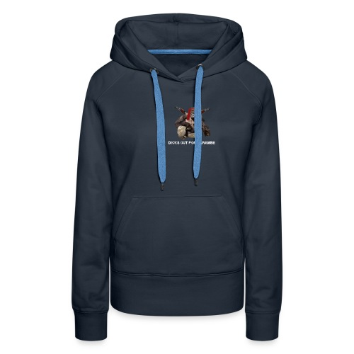 dicks out for harambe - Women's Premium Hoodie
