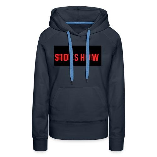 side show t shirt - Women's Premium Hoodie
