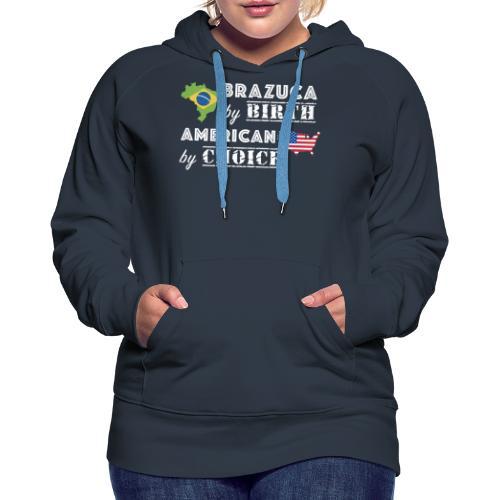 Brazuca and American - Women's Premium Hoodie