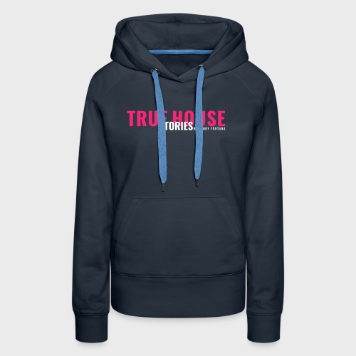 True House Stories Logo white - Women's Premium Hoodie