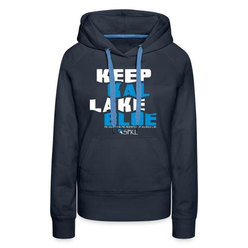 Keep Kal Lake Blue, Navy Women's Hoodie - Women's Premium Hoodie